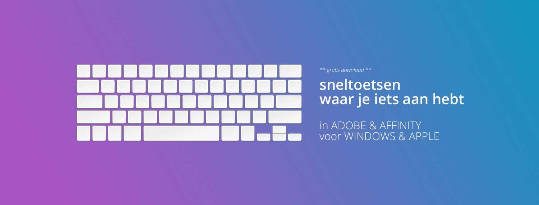 Sneltoetsen Adobe Affinity Photoshop Illustrator InDesign Photo Designer Publisher shortcuts quick tip workflow